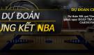DỰ ĐOÁN CHUNG KẾT NBA TRẬN CHUNG KẾT