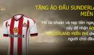 Tặng áo đấu Sunderland ngay khi mở tài khoản tại Dafabet