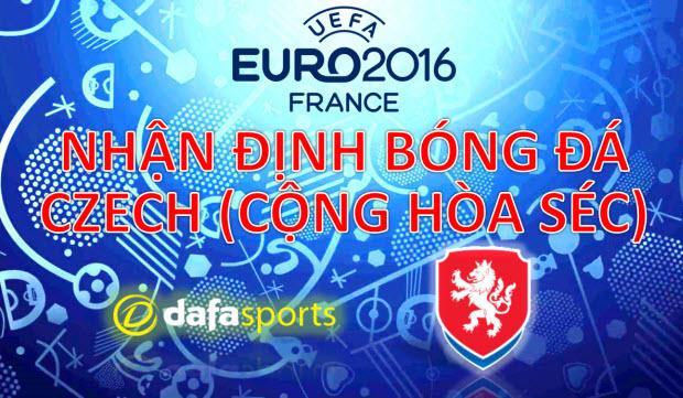 Kèo bóng đá Euro 2016: Nhận định cơ hội ĐT Cộng hòa Séc