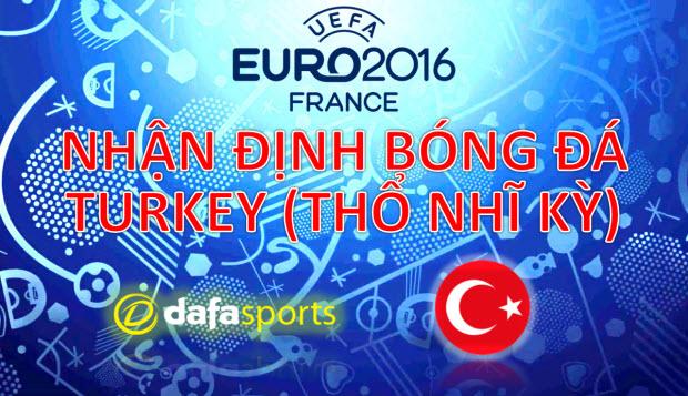 Kèo bóng đá Euro 2016: Nhận định cơ hội ĐT Thổ Nhĩ Kỳ