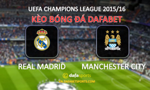 keo bong da champions league - real madrid manchester city - dafabet the thao