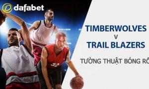 Dự đoán NBA - Portland Trail Blazers và Minnesota Timberwolves