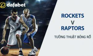 Soi kèo bóng rổ: Houston Rockets vs Toronto Raptors