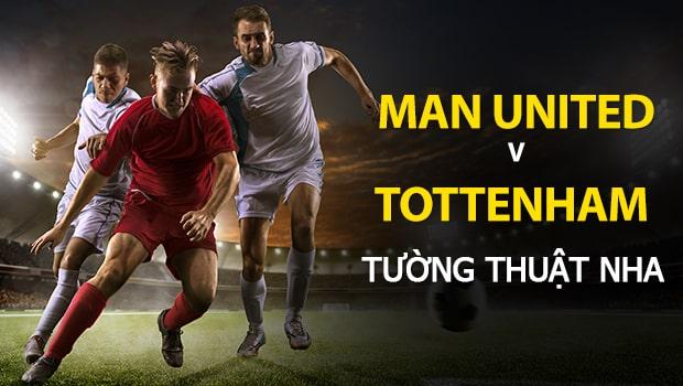 Dự đoán NHA: Manchester United vs Tottenham