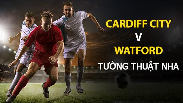 Dự đoán bóng đá NHA: Cardiff City vs Watford