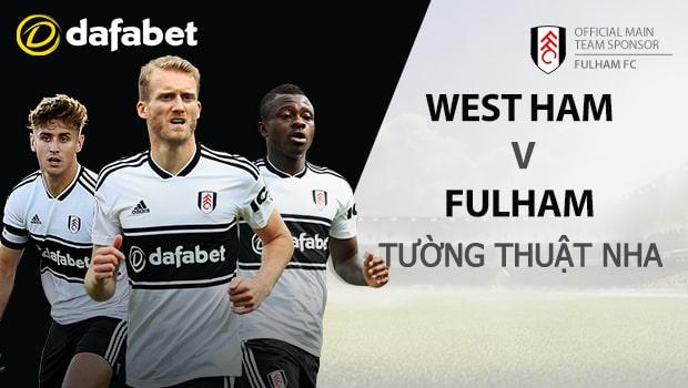 Dự đoán bóng đá NHA: West Ham vs Fulham