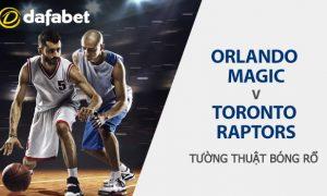 Orlando Magic vs Toronto Raptors: Dự đoán bóng rổ