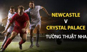 Kèo bóng đá: Newcastle United vs Crystal Palace (Ngoại Hạng Anh)