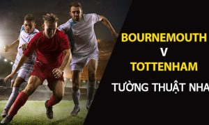 Dự đoán Bournemouth vs Tottenham: Cá cược NHA