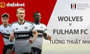 Dự đoán Wolverhampton vs Fulham: Cá cược NHA